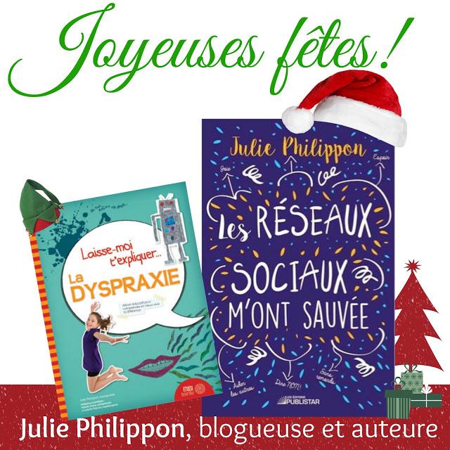 Voici l'occasion d'offrir mes livres, avec une dédicace personnalisée, pour Noël Julie Philippon- Mamanbooh