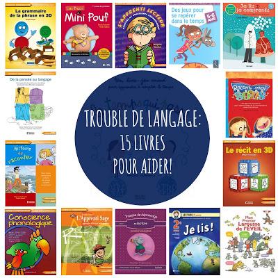 TROUBLE DE LANGAGE: 15 livres pour aider!