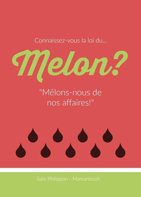 La loi du melon, Julie Philippon