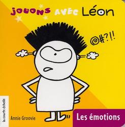 Léon et les émotions, Annie Groovie,