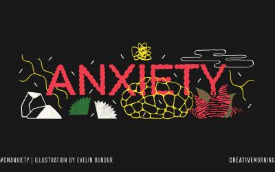 CreativeMornings: et si je vous parlais d'anxiété? #CManxiety