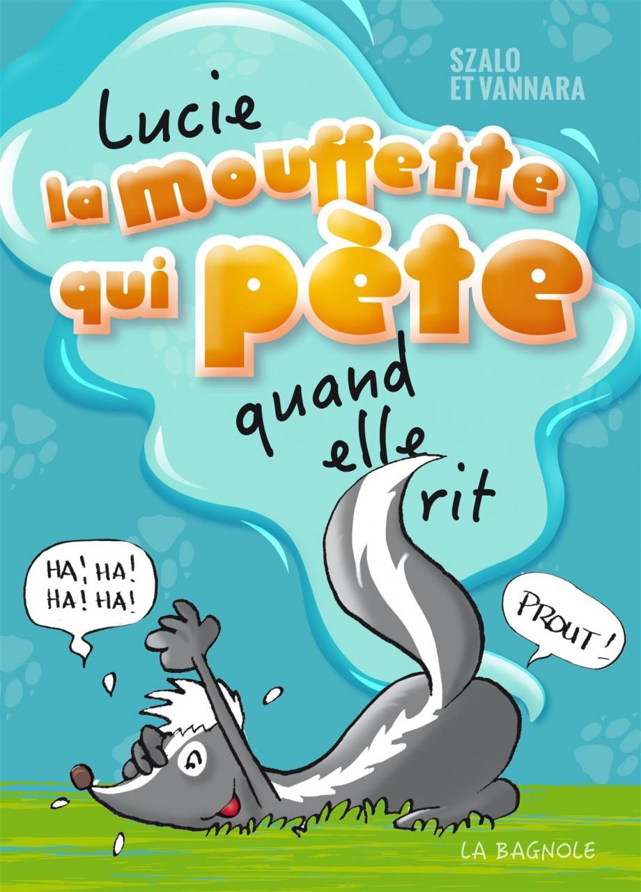 livre enfant différent Lucie la mouffette qui pète quand elle rit