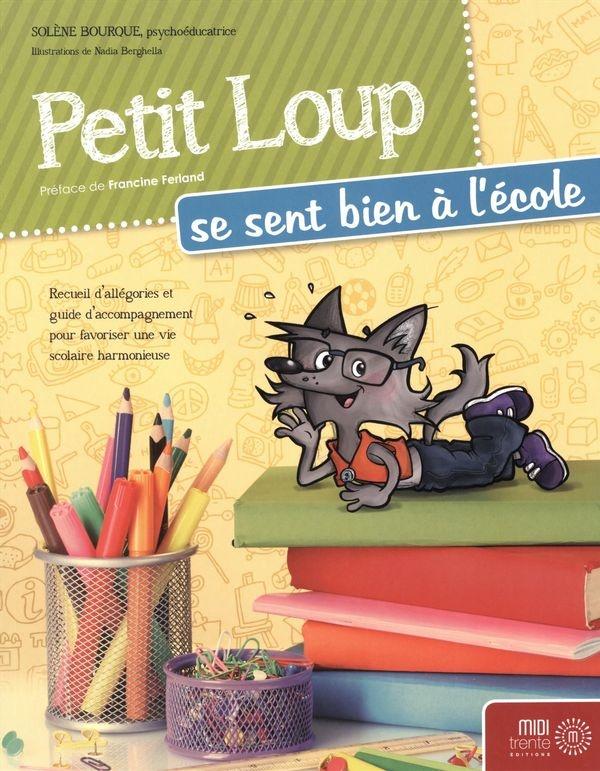 livre enfant différent Petit loup se sent bien à l'école