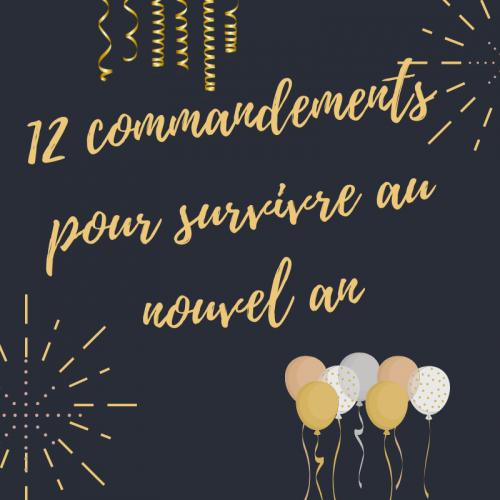 12 commandements pour survivre au nouvel an