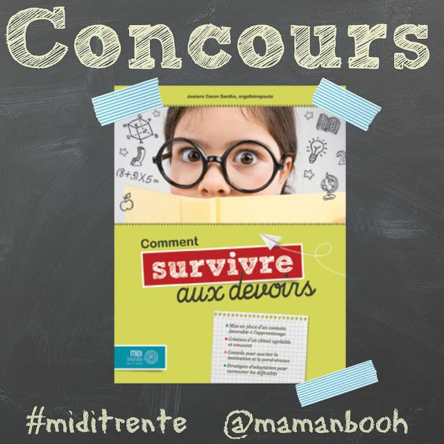 Gagnez le livre Comment survivre aux devoirs? grâce à Mamanbooh et les Éditions Midi trente