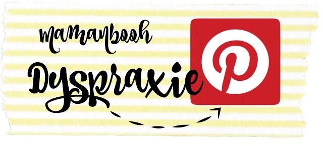 ableau Pinterest sur la DYSPRAXIE! #TrouvaillesDeJulie