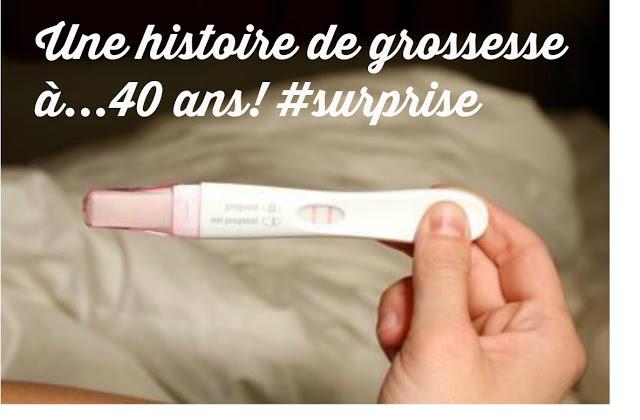 Une histoire de grossesse à...40 ans! #surprise