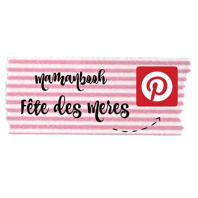 En vedette sur Pinterest, mon tableau FÊTE DES MÈRES pour vous inspirer!