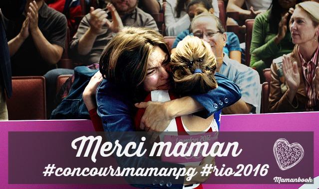 Merci maman #concoursmamanpg #rio2016 par Julie Philippon