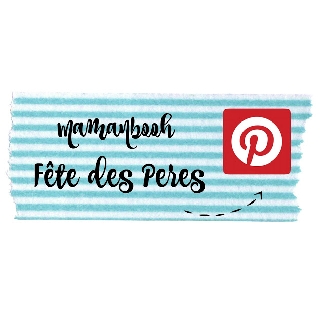 En vedette sur Pinterest, mes tableauX FÊTE DES PÈRES pour vous inspirer! Julie Philippon