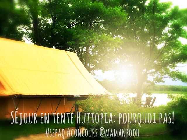 Séjour en tente Huttopia: pourquoi pas? #sepaq #concours Par Julie Philippon