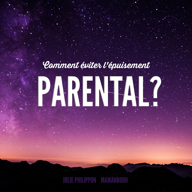 10 conditions gagnantes pour éviter l'épuisement parental