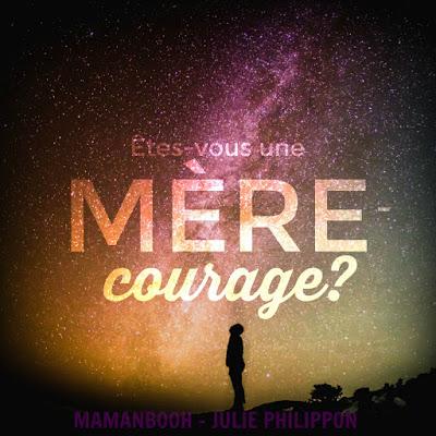 Mères-courage, vous êtes si nombreuses!