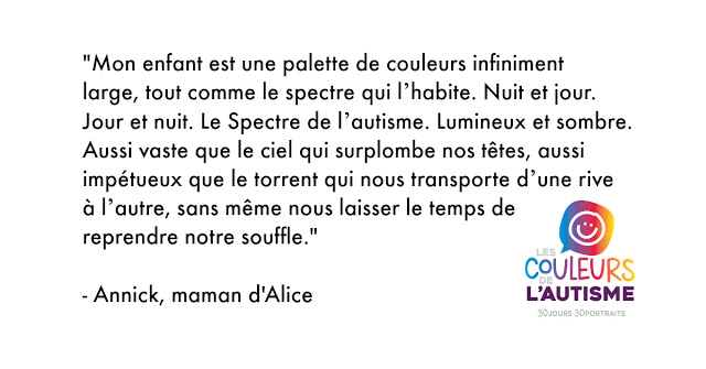 Autisme, la couleur d'Alice #30couleurs Julie Philippon @mamanbooh