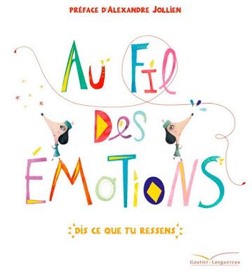Au fil des émotions, dis ce que tu ressens, Cristina Nunez Pereira et R. Valcarcel, Gauthier Lauguereau,