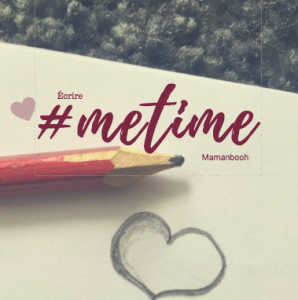 Prendre le temps d'écrire #METIME