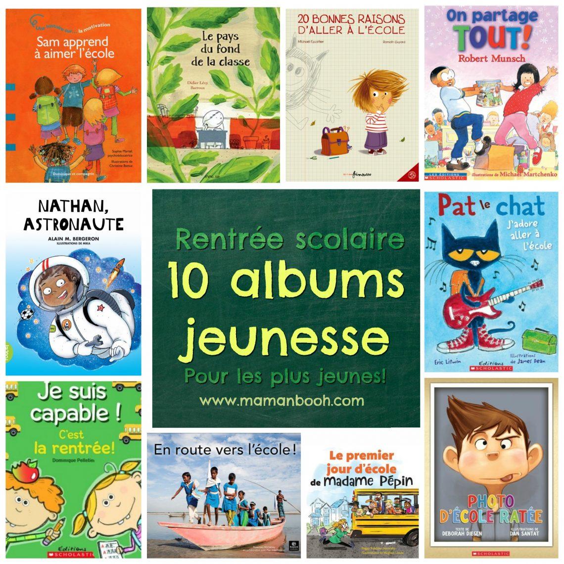 Rentree Scolaire 10 Albums Jeunesse Pour Les Plus Jeunes