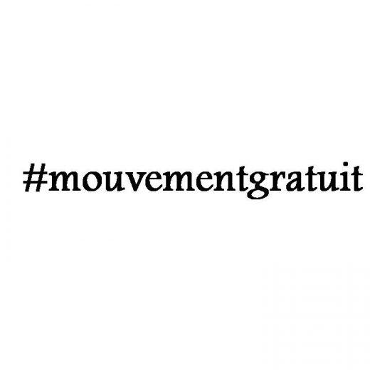 #Mouvementgratuit