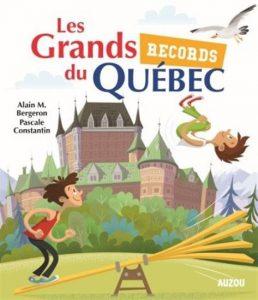 Les grands records du Québec
