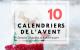 10 calendriers de l'avent originaux et gratuits, à télécharger!